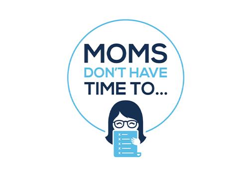 Moms Don't Have Time To | Vega Website Awards